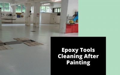 Epoxy Tools Cleaning After Painting