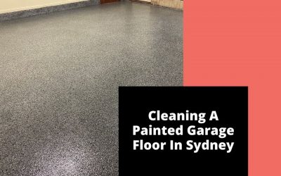 Cleaning A Painted Garage Floor In Sydney